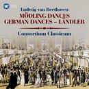 Beethoven: Mödling Dances, WoO 17, German Dances, WoO 42 & Ländler, WoO 15/Consortium Classicum