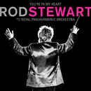 You're In My Heart: Rod Stewart (with The Royal Philharmonic Orchestra)/ロッド・スチュワート