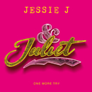 One More Try (from & Juliet)/Jessie J