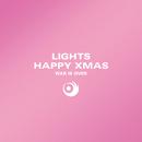 Happy Xmas (War is Over)/Lights