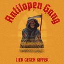 Lied gegen Kiffer/Antilopen Gang