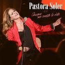 Aunque me cueste la vida EP/Pastora Soler
