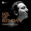 Beethoven: Piano Sonatas Nos 1, 2 & 3/Fazil Say