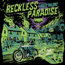Reckless Paradise/Billy Talent