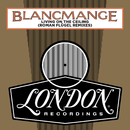 Living On The Ceiling (Roman Flügel Remixes)/Blancmange