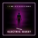 1 4 Me (S+C+A+R+R Remix)/Electric Guest