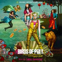ハイレゾ/Birds of Prey: And the Fantabulous Emancipation of One Harley Quinn (Original Motion Picture Score)/Daniel Pemberton