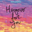 Hungover For You (2020 Alternate Mix)/Stereophonics