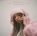 What You Did (feat. Ella Mai) [Cam'ron Remix]/Mahalia