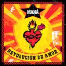 Revolución De Amor (2020 Remasterizado)/Maná