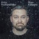 True Colours/Fritz Kalkbrenner