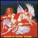 暗黒の聖書~BLIZARD OF WIZARD~ (2019 Remaster)/ブリザード