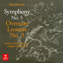 Beethoven: Symphony No. 5, Op. 67 & Leonore Overture No. 3, Op. 72b/André Cluytens