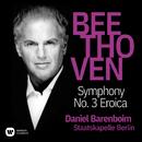 """Beethoven: Symphony No. 3, Op. 55 """"Eroica""""/Daniel Barenboim"""