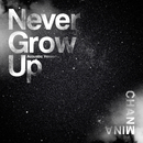 Never Grow Up (Acoustic Version)/ちゃんみな