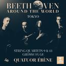 Beethoven Around the World: Tokyo, String Quartets Nos 9, 13 & Grosse fuge/Quatuor Ébène