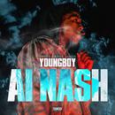 AI Nash/YoungBoy Never Broke Again