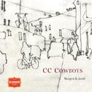 Morgen & kveld (2020 Remaster)/CC Cowboys