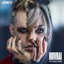 Dovrai (feat. Achille Lauro)/Joey