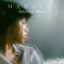 Isolation Tapes/Mahalia