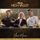 Your Mama (Mother's Day Acoustic)/High Valley