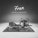 Lucha De Gigantes/Fran