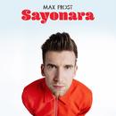 Sayonara/Max Frost