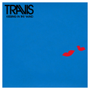 Kissing in the Wind/Travis