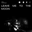 Leave Me To The Moon (Live in Oslo)/Fay Wildhagen