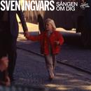 Sången om dig/Sven-Ingvars