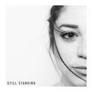 Still Standing/Roses & Revolutions