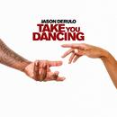 Take You Dancing/Jason Derulo