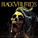 Re-Stitch These Wounds/Black Veil Brides