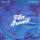 Fkn Around (JnBeats Remix)/Phony PPL
