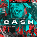 Cash (feat. Thicano Beatz)/Victor