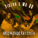 Meu bonde faz cash (feat. MC QQ)/Victor