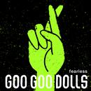 Fearless (Live)/The Goo Goo Dolls