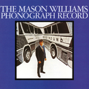 The Mason Williams Phonograph Record (Mono)/Mason Williams