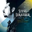 Run To Me (feat. Ringo Starr, Joseph Williams)/Steve Lukather