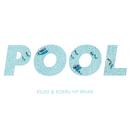 POOL (feat. Meron Ryan) [KSUKE & KOERU VIP REMIX]/KSUKE