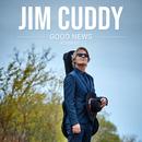 Good News (Acoustic)/Jim Cuddy