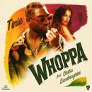 Whoppa (feat. Elettra Lamborghini)/Tinie Tempah