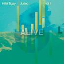 Alive (Radio Edit)/Hillel Tigay