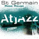 Rose rouge (Atjazz Galaxy Aart Remix)/St Germain
