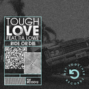 Ride Or Die (feat. Tia Lowe) [Acoustic Mix]/Tough Love