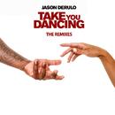 Take You Dancing (Bruno Martini Remix)/Jason Derulo