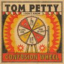 Confusion Wheel/Tom Petty