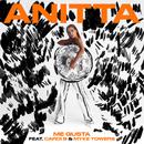 Me Gusta (with Cardi B & Myke Towers)/Anitta