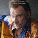 Deux sortes d'hommes/Johnny Hallyday