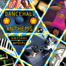 Dancehall Anthems/Various Artists
